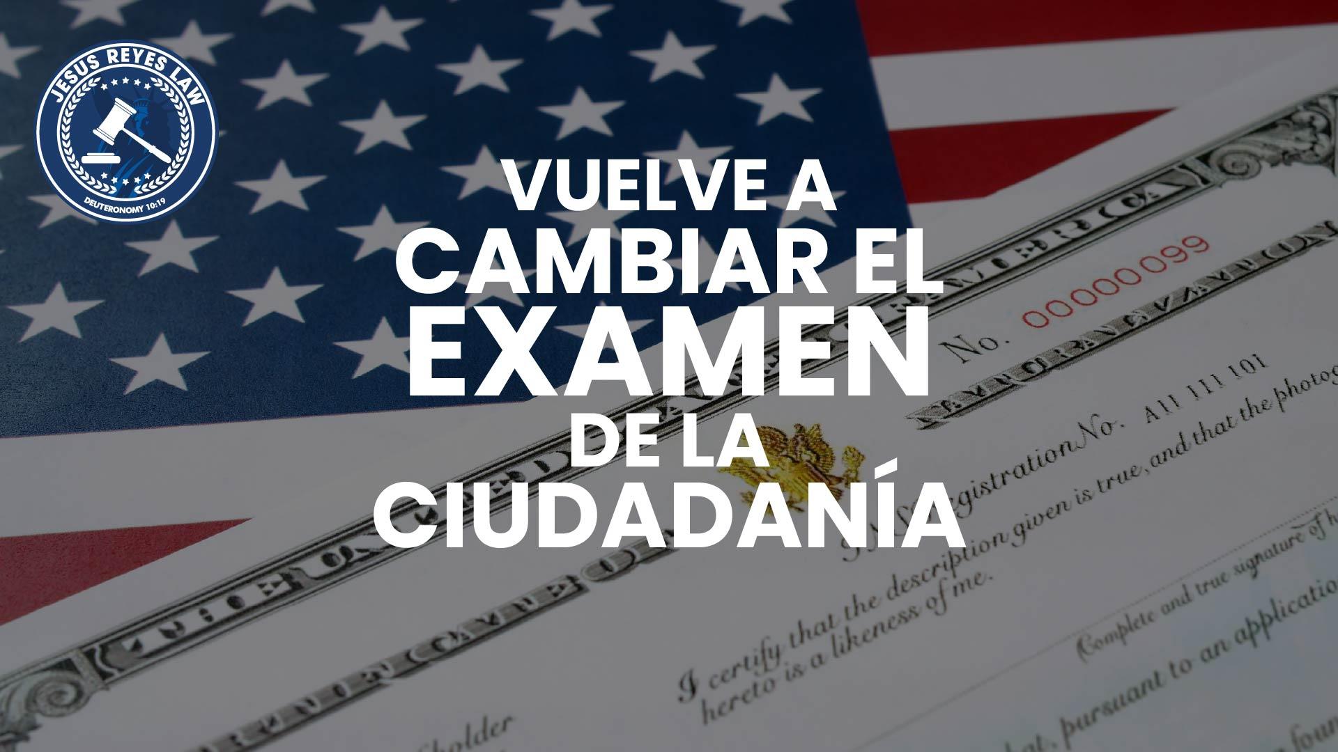 Uscis Vuelve A La Version Del 2008 Del Examen De Educacion Civica Para Naturalizacion Jesus Reyes Law