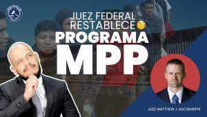 Juez Federal Restablece programa de MPP