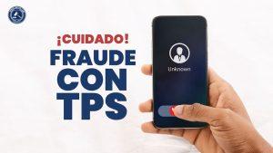 cuidado con fraudes tps